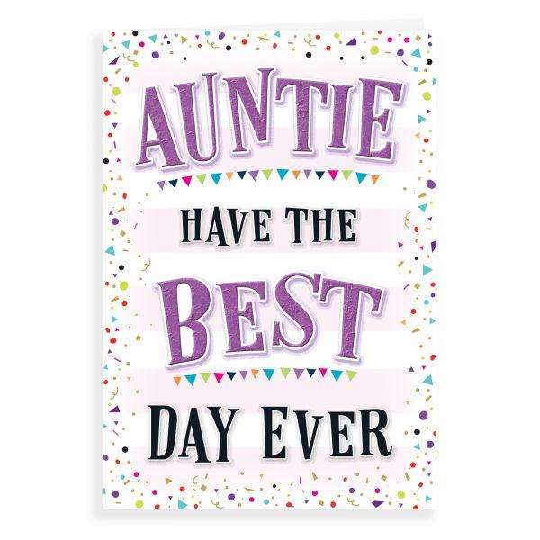 Birthday Card Auntie, Best Day Ever
