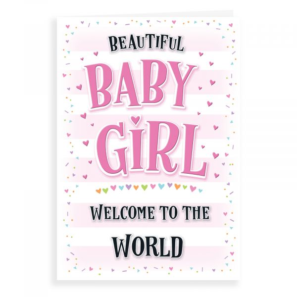 Baby Card Baby Girl , Welcome To The World