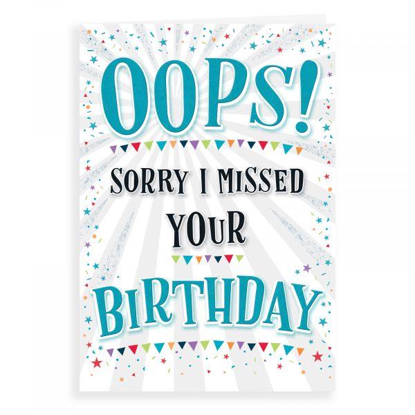 Belated Birthday Card, Oops Sorrry