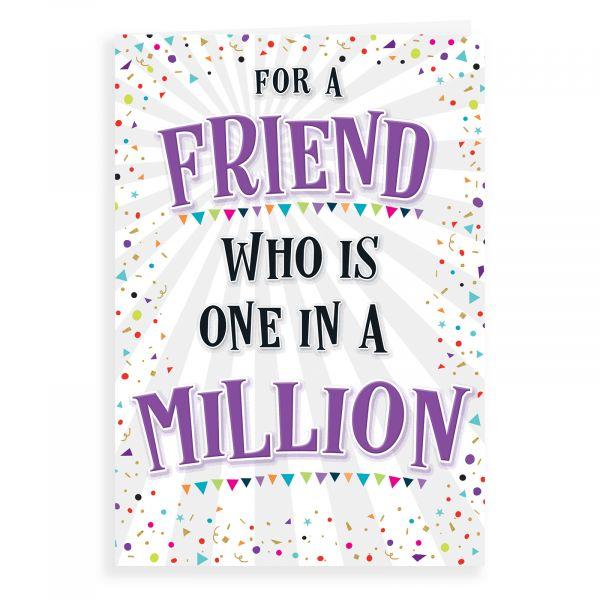 Birthday Card Friend, One In A Million