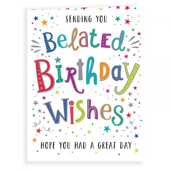 Belated Birthday Card, Colourful Text